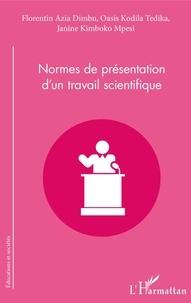 Florentin Azia Dimbu et Oasis Kodila Tedika - Normes de présentation d'un travail scientifique.