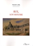 Florentin Lefils - Rue, son histoire.