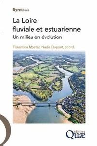 La Loire fluviale et estuarienne - Un milieu en évolution.pdf
