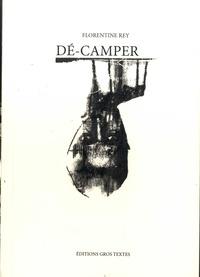 Florentine Rey - Dé-camper.