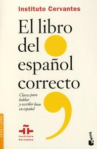 Florentino Paredes Garcia et Salvador Alvaro Garcia - El libro del español correcto - Claves para hablar y escribir bien en español.