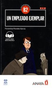 Florentino Paredes Garcia - Un empleado ejemplar - Lecturas graduadas B2.