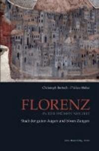 Florenz in der Frühen Neuzeit - Stadt der gutten Augen und bösen Zungen.