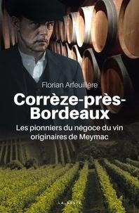 Corrèze-près-Bordeaux - Les pionniers du négoce du vin originaires de Meymac.pdf