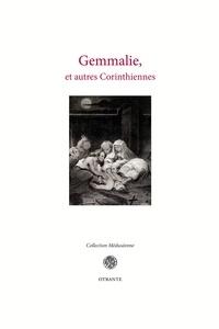 Florian Balduc - Gemmalie, et autres Corinthiennes.