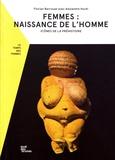 Florian Berrouet et Alexandre Hurel - Femmes : naissance de l'homme - Icônes de la préhistoire.