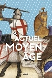 Florian Besson et Pauline Guéna - Actuel Moyen Age.