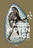 Florian Besson et Tobias Boestad - Actuel Moyen Age - L'aventure continue.