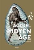 Florian Besson et Tobias Boestad - Actuel Moyen Âge - L'Histoire continue.