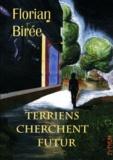 Florian Birée - Terriens cherchent futur - Les mondes de l'Estuae Version 1.2.