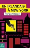 Florian CHASSOT - Un irlandais à New York.