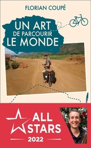 Florian Coupé - Un art de parcourir le monde - Paris - Hong-Kong à vélo : 11 155 km, 371 jours, 23 pays.
