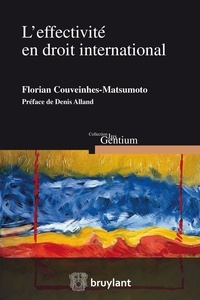 Florian Couveinhes-Matsumoto - L'effectivité en droit international.