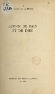 Florian de La Horbe - Besoin de pain et de Dieu.