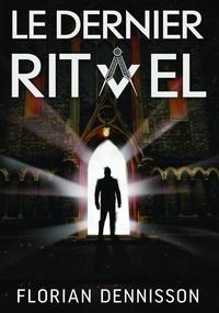 Florian Dennisson - Romeo Brigante Tome 2 : Le dernier rituel.