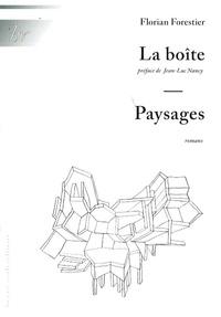 Florian Forestier - La boîte, Paysages.