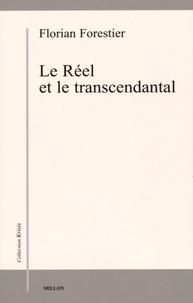 Florian Forestier - Le Réel et le transcendantal.