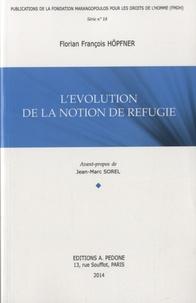 Florian François Höpfner - L'évolution de la notion de réfugié.