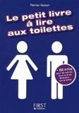 Florian Gazan - Le petit livre à lire aux toilettes.