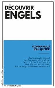 Florian Gulli et Jean Quétier - Découvrir Engels.