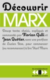 Florian Gulli et Jean Quétier - Découvrir Marx.