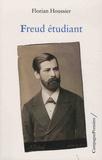 Florian Houssier - Freud étudiant.