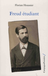 Florian Houssier - Freud étudiant.