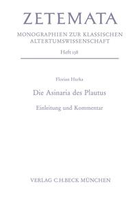 Florian Hurka - Die Asinaria des Plautus - Einleitung und Kommentar.