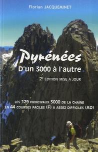 Florian Jacqueminet - Pyrénées - D'un 3000 à l'autre.