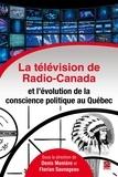 Florian et  Monière - La télévision de Radio-Canada et l'évolution de la conscienc.