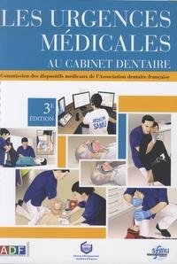 Florian Laurent - Les urgences médicales au cabinet dentaire.