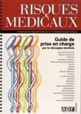 Florian Laurent - Risques médicaux - Guide de prise en charge par le chirurgien-dentiste.
