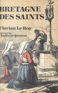 Florian Le Roy et  Hamayon - Bretagne des saints - Le visage original des chrétientés celtiques.