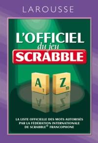 Lofficiel du jeu Scrabble - Avec 2 livres offerts pour sentraîner.pdf