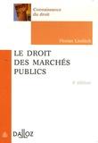 Florian Linditch - Le droit des marchés publics - Edition 2006.