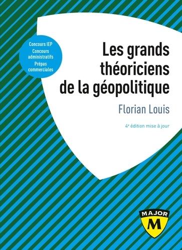 Les grands théoriciens de la géopolitique 4e édition actualisée