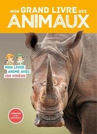 Florian Lucas - Mon grand livre des animaux - Mon livre animé avec 150 vidéos. Avec 1 poster et des autocollants.
