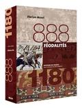 Florian Mazel - Féodalités - 888-1180.
