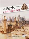 Florian Meunier - Le Paris du Moyen Age.
