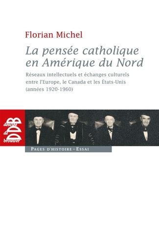 La pensée catholique en Amérique du Nord - Format ePub - 9782220086255 - 34,99 €