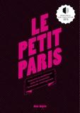 Florian Rodriguez et Mathieu Zimmer - Le petit Paris - Tentative probablement veine de renouveler l'urbanisme contemporain.