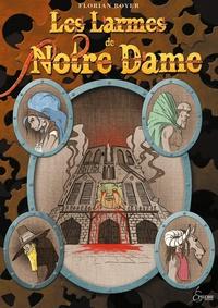Florian Royer - Les larmes de Notre-Dame.