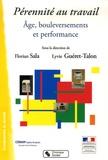 Florian Sala et Lyvie Guéret-Talon - Pérennité au travail - Age, bouleversements et performance.