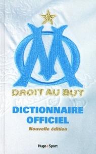 Florian Sanchez - Dictionnaire officiel Olympique de Marseille.