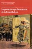 Florian Savonitto - La protection parlementaire de la Constitution.
