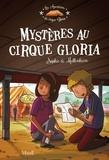 Florian Thouret et Sophie De Mullenheim - Mystères au cirque Gloria.
