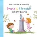 Florian Thouret et Karine-Marie Amiot - Prune et Séraphin aiment Marie.