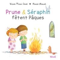 Florian Thouret et Karine-Marie Amiot - Prune et Séraphin fêtent Pâques.