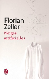Florian Zeller - Neiges artificielles.