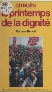Floriane Benoit et  Collectif - Citroën, le printemps de la dignité.